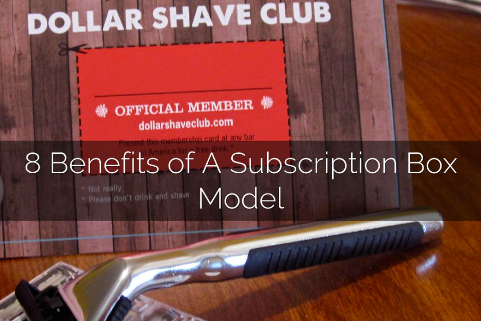 8 benefits of subscription box model
