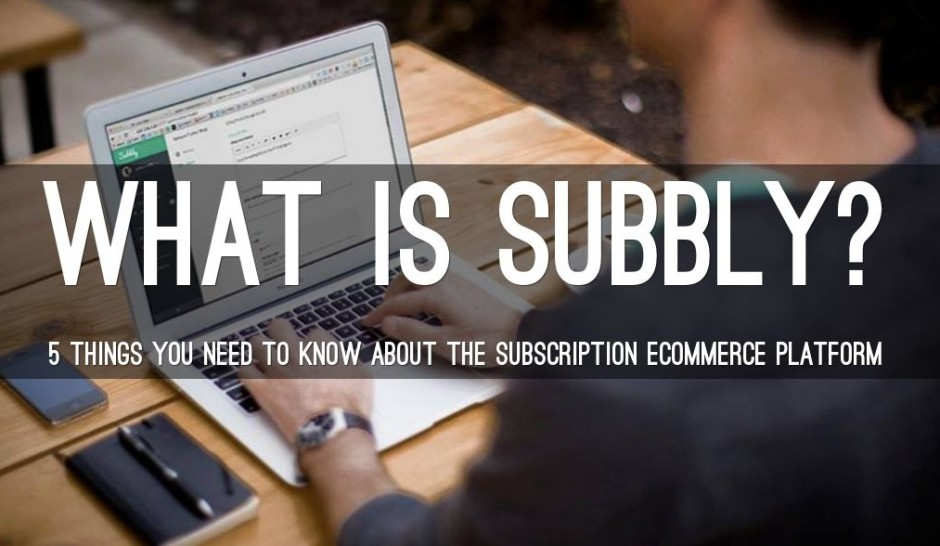 what is subbly