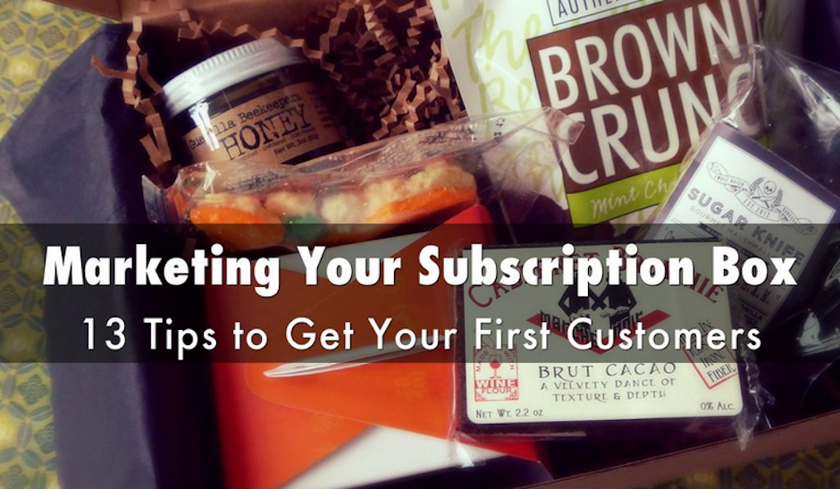 Marketing Your Subscription Box